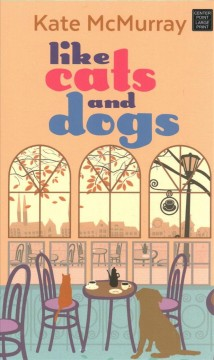 Like Cats and Dogs - Whitman Street Cat Cafe
