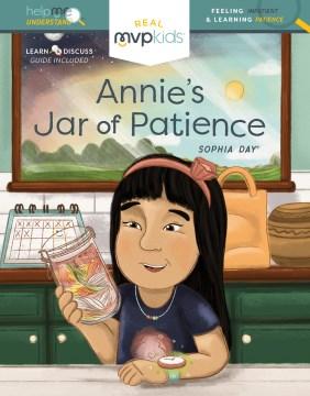 Annie's Jar of Patience - Feeling Impatient & Learning Patience