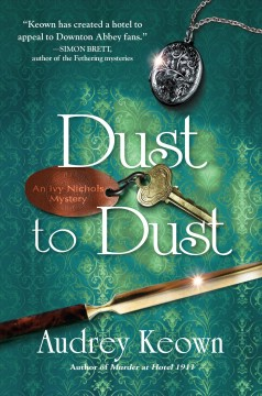 Dust to Dust An Ivy Nichols Mystery