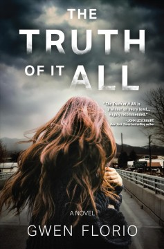 The Truth of it All A Novel