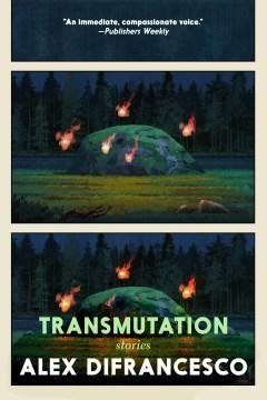 Transmutation Stories