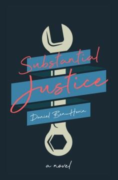 Substantial justice - a novel