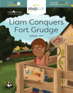 Liam conquers Fort Grudge