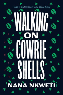 Walking on Cowrie Shells - Stories