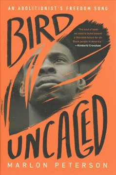 Bird Uncaged - An Abolitionist's Freedom Song