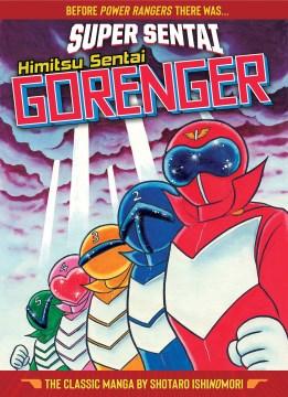 Super Sentai - Himitsu Sentai Gorenger