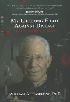 My lifelong fight against disease - from Polio and AIDS to Covid-19