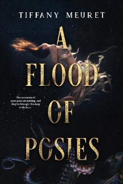A Flood of Posies