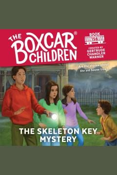 The skeleton key mystery