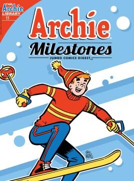 Archie milestones digest. Issue 11