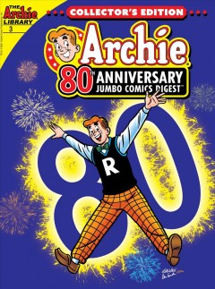 Archie 80th anniversary digest. Issue 3