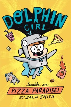 Dolphin Girl 1 - Trouble in Pizza Paradise