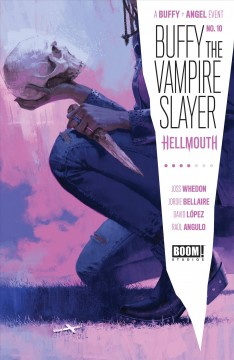 Buffy the vampire slayer. Issue 10, High school is hell