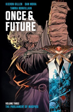 Once & future. Volume 3, issue 13-18