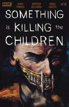 Something is killing the children. Issue 18