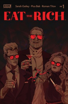 Eat the rich. Issue 1