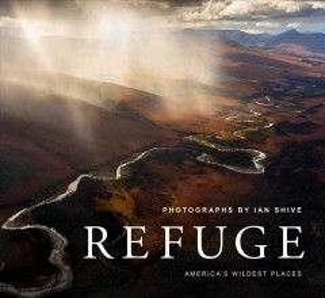 Refuge - America's Wildest Places | Explore the National Wildlife Refuge System