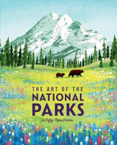 The art of the national parks / The Art of the National Parks