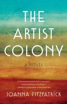 The Artist Colony A Novel