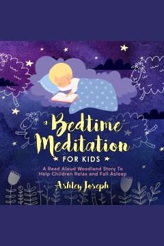 A bedtime meditation for kids