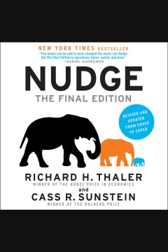Nudge - improving decisions about health, wealth, and happiness