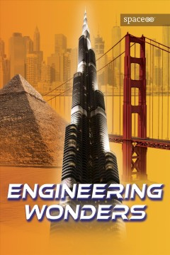 Engineering wonders