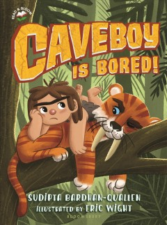 Caveboy is bored!