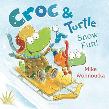 Croc & Turtle - snow fun!
