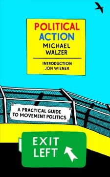 Political Action : A Practical Guide to Movement Politics