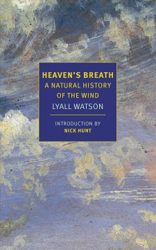 Heaven's breath - a natural history of the wind