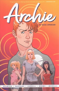 Archie by Nick Spencer. Vol. 1