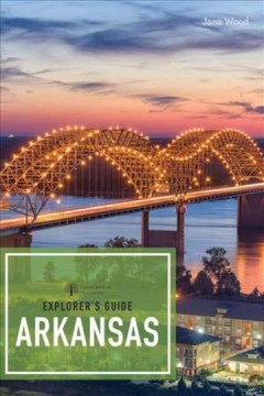 Explorer's guide Arkansas