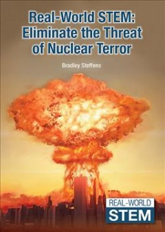 Eliminate the threat of nuclear terror