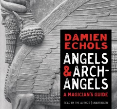 Angels and archangels - a magician's guide