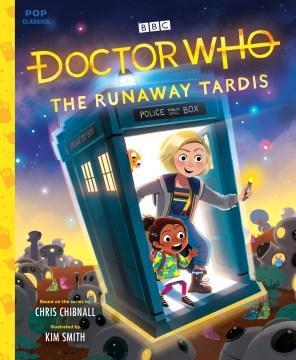 Doctor Who The Runaway TARDIS