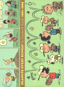 Peanuts every Sunday, 1981-1985
