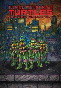 Teenage Mutant Ninja Turtles - The Ultimate Collection. Volume 3