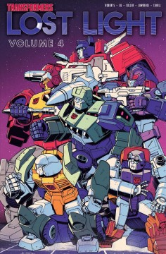 Transformers - lost light. Volume 4