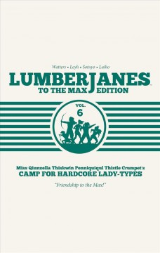 Lumberjanes 6 - To the Max Edition