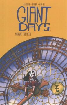 Giant days. Volume thirteen