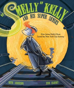 """""""Smelly"""" Kelly and his super senses - how James Kelly's nose saved the New York City subway"""
