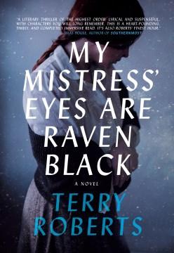 My mistress' eyes are raven black