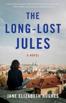 The long-lost Jules - a novel