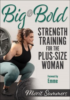 Big & bold - strength training for the plus-size woman