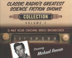 Classic radio's greatest science fiction shows collection, volume 2