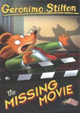 Geronimo Stilton. 72, The missing movie