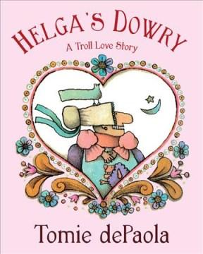 Helga's dowry - a troll love story