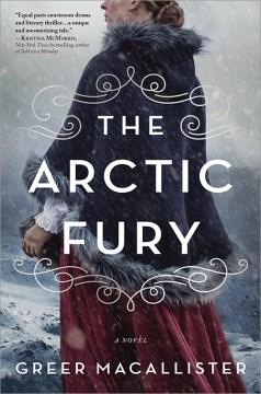 The Arctic fury : a novel