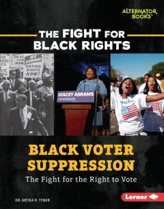 Black voter suppression - the fight for the right to vote