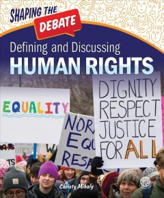 Defining and discussing human rights